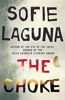 The Choke by [Laguna, Sofie]