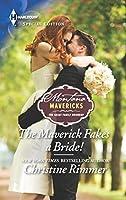 The Maverick Fakes a Bride! (Montana Mavericks: The Great Family Roundup)