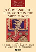 Philosophy Middle Ages (Blackwell Companions to Philosophy)