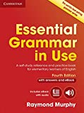 Essential Grammar in Use with Answers and Interactive eBook: A Self-Study Reference and Practice Book for Elementary Learners ..