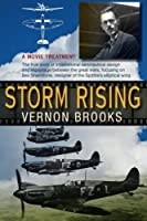 Storm Rising: A movie treatment for a true story of international aeronautical d [並行輸入品]