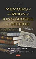 Memoirs of the Reign of King George the Second (Historical Figures)