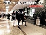 NOUVELLES PARISIENNES: Maru-no-uchi V