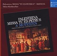 Palestrina: Missa Tu Es Petru