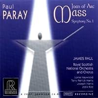 Joan of Arc Mass; Symphony No 1 by Paray: Joan of Arc Mass; Symphony No 1 (1999-11-23)