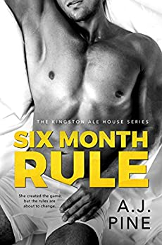 Six Month Rule (Kingston Ale House) by [Pine, A.J.]