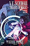 Shades of Magic #3: The Steel Prince (Shades of Magic - The Steel Prince) (English Edition)