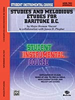 Student Instrumental Course, Studies and Melodious Etudes for Baritone B.c., Level II