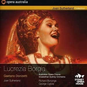 ドニゼッティ:歌劇「ルクレツィア・ボルジア」(Donizetti: Lucrezia Borgia)[2CDs]