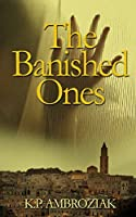 The Banished Ones