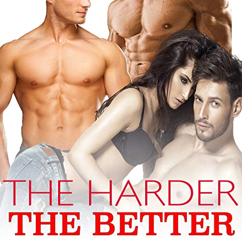 THE HARDER THE BETTER - Explicit Taboo Erotic Collection (English Edition)