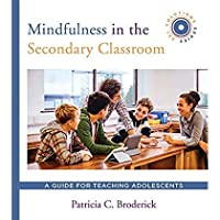 Mindfulness in the Secondary Classroom: A Guide for Teaching Adolescents (SEL Solutions Series)【洋書】 [並行輸入品]