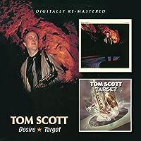 Desire/Target / Tom Scott by Tom Scott