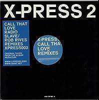 Call That Love Remixes