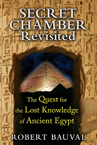 Secret Chamber Revisited: The Quest for the Lost Knowledge of Ancient Egypt (English Edition)