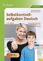 Selbstkontrollaufgaben Deutsch  3.-4. Klasse: 60 lehrplanrelevante Arbeitsblaetter mit integrierter Loesung