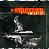 Emerson Plays Emerson
