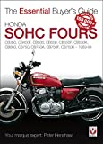 Honda SOHC Fours: CB350, CB400F, CB500, CB550, CB550F, CB550K, CB650, CB750, CB750A, CB750F, CB750K - 1969-84 (The Essential Buyer's Guide)