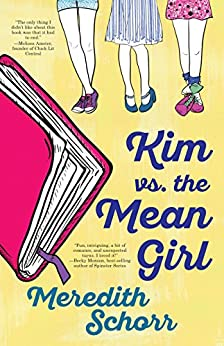 Kim vs the Mean Girl by [Schorr, Meredith ]