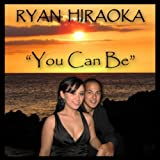 You Can Be - Single / Rubbah Slippah Productions LLC