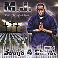 Vol. 1-Soulja 4 Christ