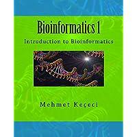 Bioinformatics 1: Introduction to Bioinformatics (English Edition)