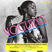 Vol. 2-Voguing & the House Ballroom Scene in New Y [12 inch Analog]