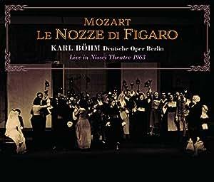 ベルリン・ドイツ・オペラ 日生劇場 1963 ~ モーツァルト : 歌劇 「フィガロの結婚」 (全曲) (Mozart : Le Nozze Di Figaro / Karl Bohm   Deutsche Oper Berlin ~ Live in Nissei Theater 1963) [3CD] [Live Recording] [国内プレス] [日本語帯・解説付]