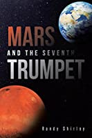 Mars and the Seventh Trumpet