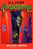 How to Kill a Monster (Goosebumps)