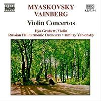 ミャスコフスキー:ヴァイオリン協奏曲/ヴァインベルグ:ヴァイオリン協奏曲ト短調