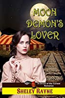 Moon Demon's Lover (A Circus of the Cursed Romance)