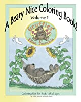 A Beary Nice Coloring Book: Featuring the Gruffies Bears