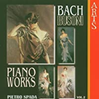 Busoni: Complete Transcriptions for Piano from Bach, Vol.2 (2000-02-15)