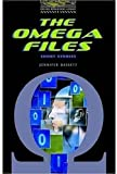 The Omega Files: Short Stories (Oxford Bookworms Library, Stage 1)