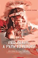Red Tears: A Path to Beauty