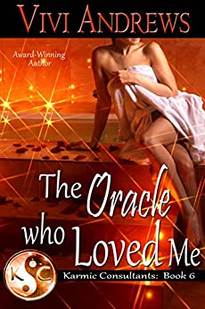 The Oracle Who Loved Me (Karmic Consultants Book 6) by [Andrews, Vivi]
