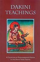 Dakini Teachings: A Collection of Padmasambhava's Advice to the Dakini Yeshe Tsogyal