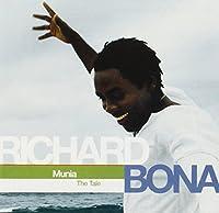 Munia (The Tale) by Richard Bona (2003-09-30)