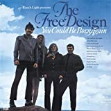 You Could Be Born Again by Free Design (2004-06-01)