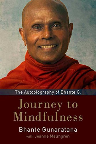Journey to Mindfulness: The Autobiography of Bhante G. (English Edition)