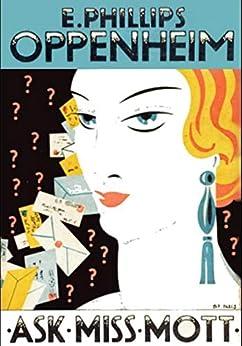 Ask Miss Mott by [E. Phillips Oppenheim]