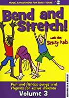 Bend and Stretch With the...