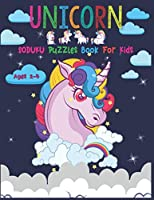 Unicorn Soduku Puzzles Book For Kids Ages 2-4: 220 Soduku Puzzles Book For Unicorn Lovers | Easy to Hard With Solution | A Brain Challenge Game For Kids