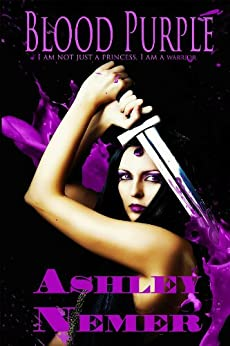 Blood Purple (Blood Series Book 1) by [Nemer, Ashley]
