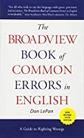 The Broadview Book of Common Errors in English: A Guide to Righting Wrongs