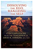 Dissolving the Ego, Realizing the Self (English Edition)