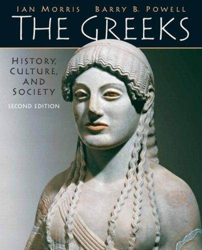 Download Greeks, The: History, Culture, and Society 0205697348