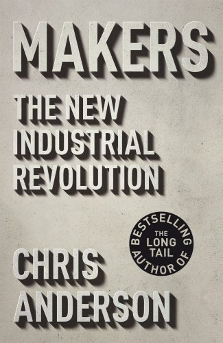 Makers: The New Industrial Revolutionの詳細を見る