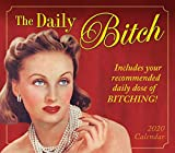 Best Bitchs - The Daily Bitch 2020 Calendar: Includes Your Recommended Review
